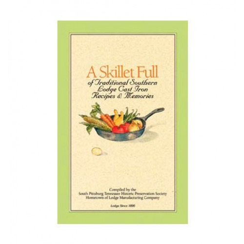 A Skillet Full Dutch Oven Cookbook