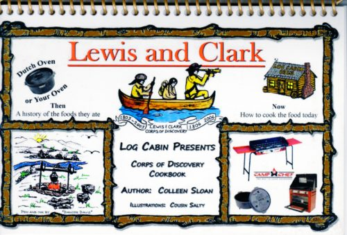 Log Cabin Lewis and Clark Dutch Oven Cookbook By Colleen Sloan